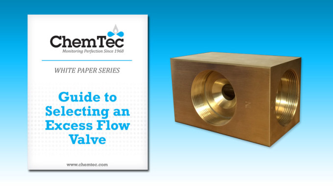 A Guide To Selecting An Excess Flow Valve: New White Paper